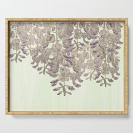 Wisteria - a thing of beauty is a joy forever Serving Tray