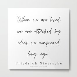 27          200319    Friedrich Nietzsche Quotes Metal Print