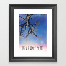 Don't Wake Me Up Framed Art Print