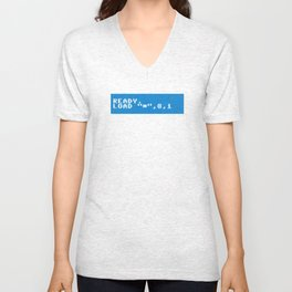 Ready to Get Loaded (screen) Unisex V-Neck