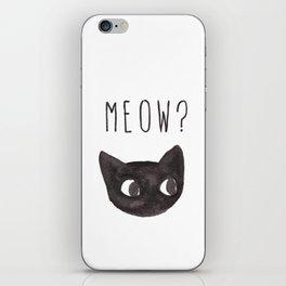 Meow? iPhone Skin