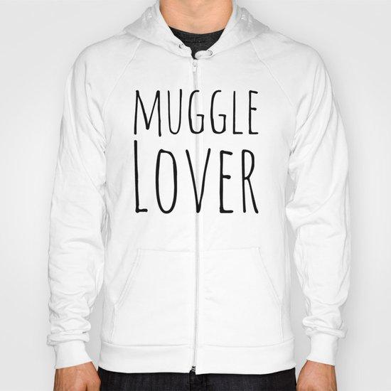 Muggle Lover Hoody
