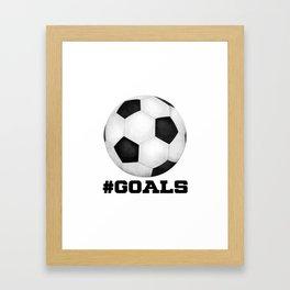 #Goals Framed Art Print