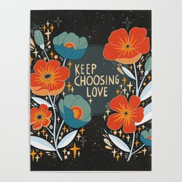 Keep choosing love Poster