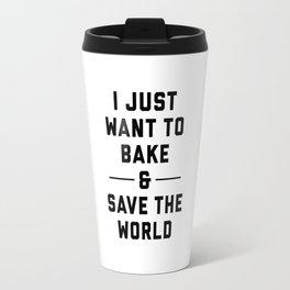 Bake & Save the World Travel Mug