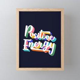 Positive Energy- typography Framed Mini Art Print