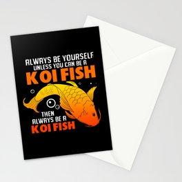 Koi Fish Always Be Yourself Carp Japanese Koi Pond Stationery Cards