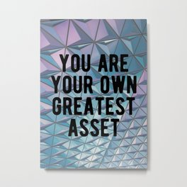 Motivational - You Are Your Own Greatest Asset Metal Print