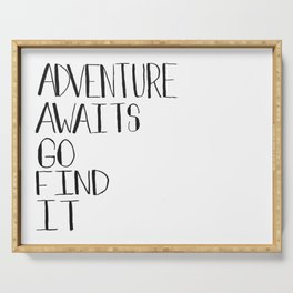 Adventure Awaits Go Find It Quote Serving Tray