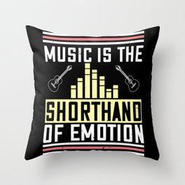 Music Is The Shorthand Of Emotion Throw Pillow