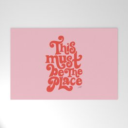 This Must Be The Place (Pink/Red Palette) Welcome Mat