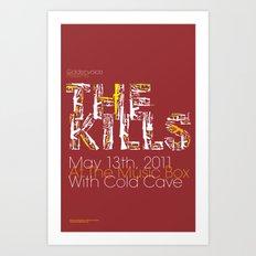 The Kills Art Print