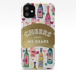 Cheers My Dears – Gold iPhone Case
