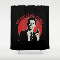 laura palmer Shower Curtains featuring Who killed Laura Palmer twin peaks v2 by Buby87