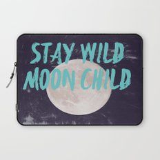 Stay Wild Moon Child Laptop Sleeve