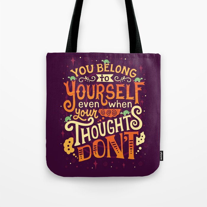 Thoughts are only thoughts Tote Bag