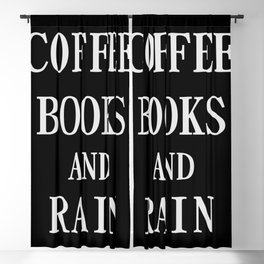 Coffee Books and Rain Blackout Curtain