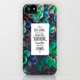 Sunshine, Freedom, Flower iPhone Case