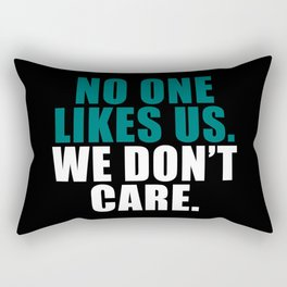 No one likes us, Rectangular Pillow