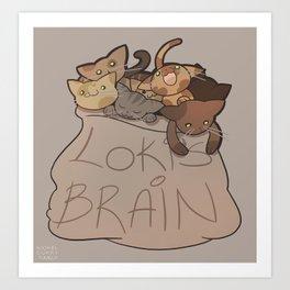 Loki's Brain Art Print