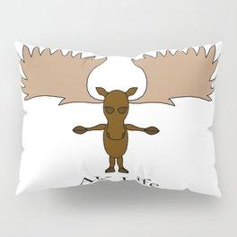 AK Life Moose Pillow Sham