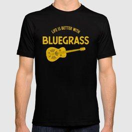 Life Is Better With Bluegrass Musician Dobro print T-shirt
