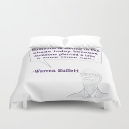 Someone is sitting in the shade today Warren Buffett Business Quotes Duvet Cover