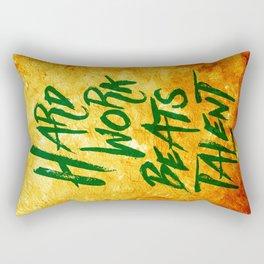 Hard Work Beats Talent Rectangular Pillow