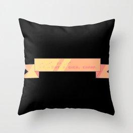 Eat A D*ck Champ Ribbon Throw Pillow