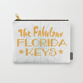 The Fabulous Florida Keys Carry-All Pouch