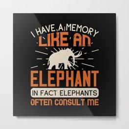 Elephant Quote - 17 Metal Print
