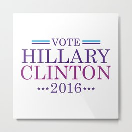 Vote Hillary Clinton 2016 Metal Print