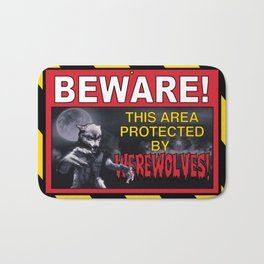 Beware! This Area Is Protected by Werewolves! Bath Mat