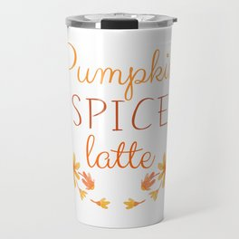 Pumpkin Spice Latte Travel Mug