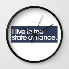 I Live In The State of Trance Wall Clock