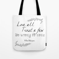 shakespeare Tote Bags featuring Shakespeare Quote by Pati Designs & Photography