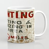 hunting Mugs featuring No Hunting! by Bruce Stanfield
