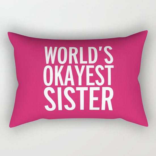 World's Okayest Sister Funny Quote Rectangular Pillow