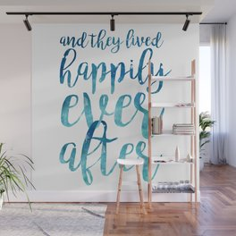 And they live happily ever after... Wall Mural