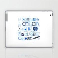 If you were a crayon... Laptop & iPad Skin