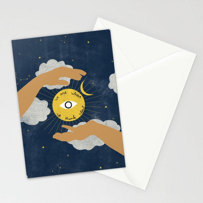We Are What We Think About Stationery Cards