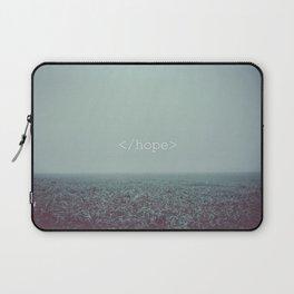 </hope> Laptop Sleeve