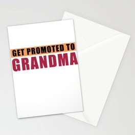 Only Best Moms Get Promoted To Grandma Stationery Cards