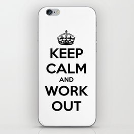 Keep Calm And Work Out iPhone Skin