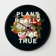 Plans Really Do Come True Wall Clock