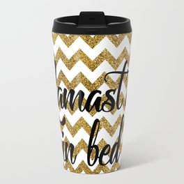 Namast'ay in bed Travel Mug