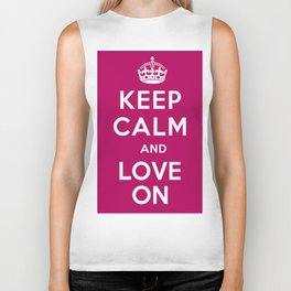 Keep Calm and Love On Biker Tank