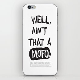 Well, ain't that a... iPhone Skin