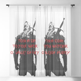 Toss a coin to your witcher Sheer Curtain