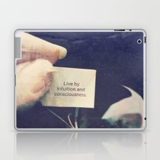 Live by Intuition and Consciousness Laptop & iPad Skin